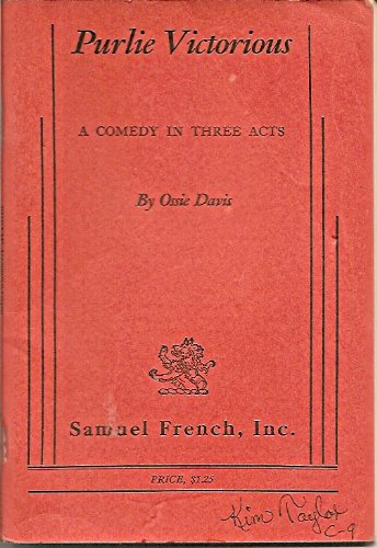 Purlie Victorious: A Comedy in Three Acts 1st 1961 9780573614354 Front Cover