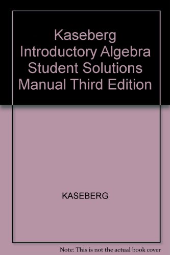 Kaseberg Introductory Algebra Student Solutions Manual Third Edition 3rd 2004 9780618915354 Front Cover