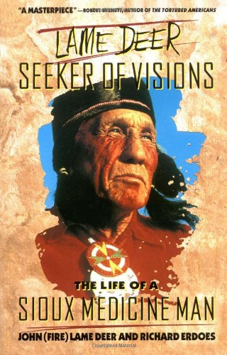 Lame Deer, Seeker of Visions The Life of a Sioux Medicine Man  1973 edition cover