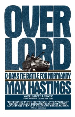Overlord D-Day and the Battle for Normandy  1985 9780671554354 Front Cover