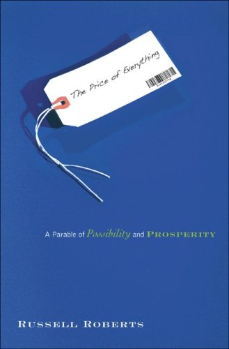 Price of Everything A Parable of Possibility and Prosperity  2010 edition cover