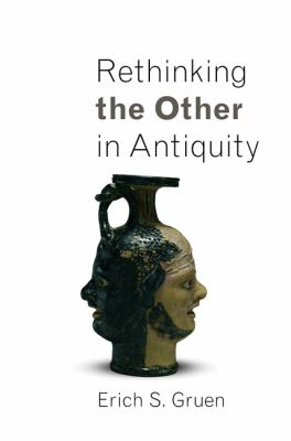 Rethinking the Other in Antiquity   2010 edition cover