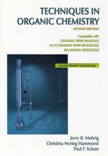 Techniques in Organic Chemsitry  2nd 2007 edition cover