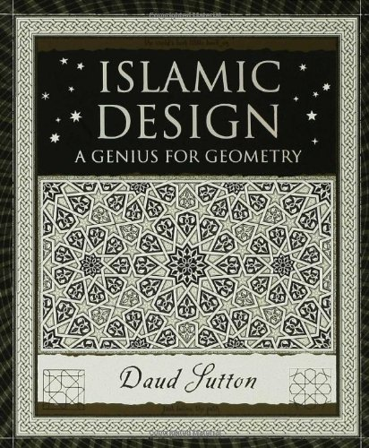 Islamic Design A Genius for Geometry  2007 edition cover