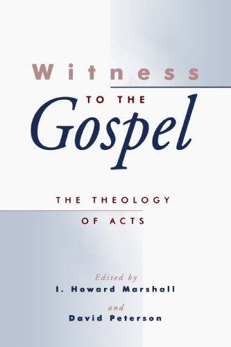 Witness to the Gospel The Theology of Acts  1998 edition cover