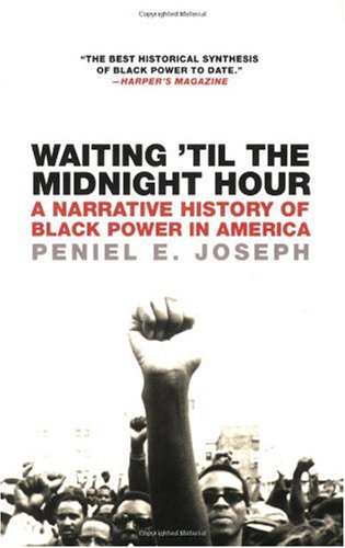 Waiting 'Til the Midnight Hour A Narrative History of Black Power in America  2007 edition cover