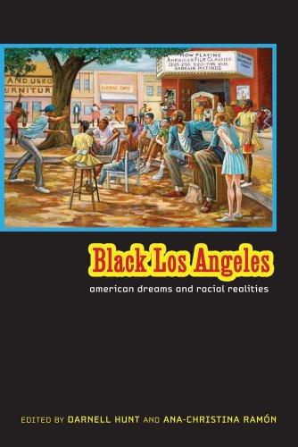 Black Los Angeles American Dreams and Racial Realities  2010 edition cover