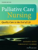 Palliative Care Nursing Quality Care to the End of Life 4th 2014 edition cover