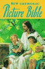 New Catholic Picture Bible N/A edition cover