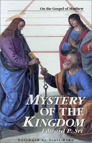 Mystery of the Kingdom On the Gospel of Matthew  1999 9780966322354 Front Cover