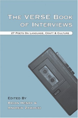 Verse Book of Interviews 27 Poets on Language, Craft and Culture  2005 edition cover
