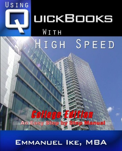 Using QuickBooks with High Speed 2008 College Edition  2007 9780977069354 Front Cover