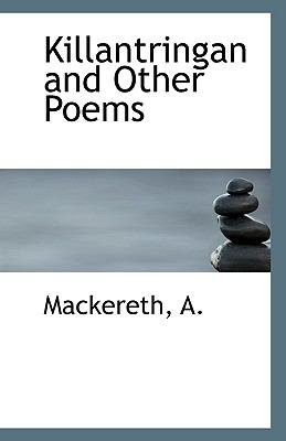 Killantringan and Other Poems N/A 9781113349354 Front Cover