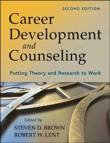 Career Development and Counseling Putting Theory and Research to Work 2nd 2013 edition cover