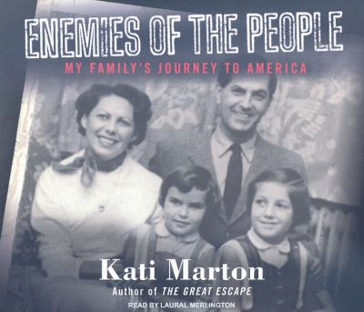 Enemies of the People: A Family Journey to America  2009 9781400113354 Front Cover