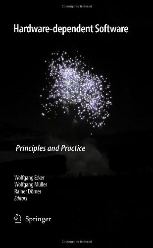 Hardware-Dependent Software Principles and Practice  2009 9781402094354 Front Cover