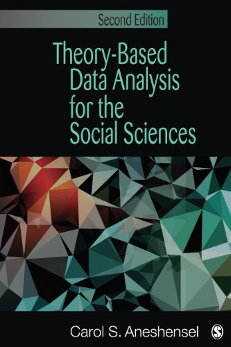 Theory-Based Data Analysis for the Social Sciences  2nd 2013 edition cover