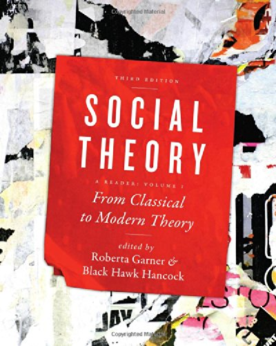 Social Theory From Classical to Modern Theory 3rd 2014 (Revised) edition cover