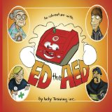 Adventure with ED the AED  N/A 9781490510354 Front Cover