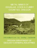 Metal Mines of Douglas, Coos and Curry Counties, Oregon  N/A 9781492376354 Front Cover