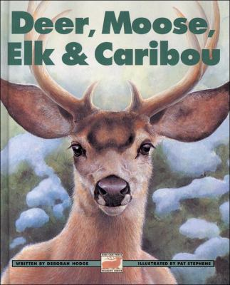 Deer, Moose, Elk and Caribou   1998 9781550744354 Front Cover