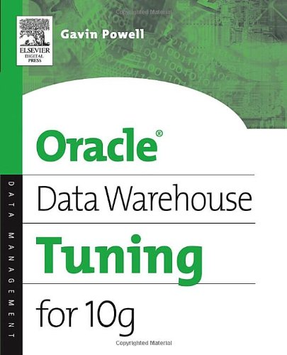 Oracle Data Warehouse Tuning For 10g   2006 9781555583354 Front Cover