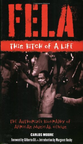 Fela This Bitch of a Life N/A 9781556528354 Front Cover