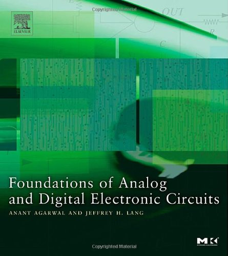 Foundations of Analog and Digital Electronic Circuits 1st 2005 edition cover