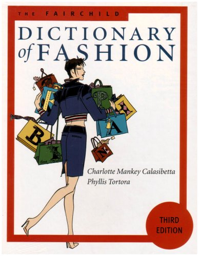Fairchild Dictionary of Fashion 3rd Edition  3rd 2003 (Revised) edition cover