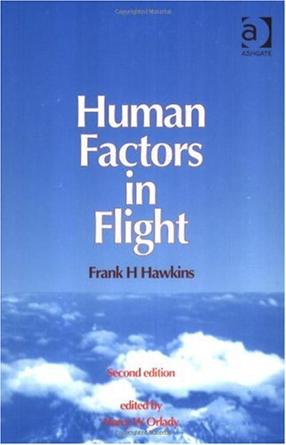 Human Factors in Flight  2nd 1993 (Revised) edition cover