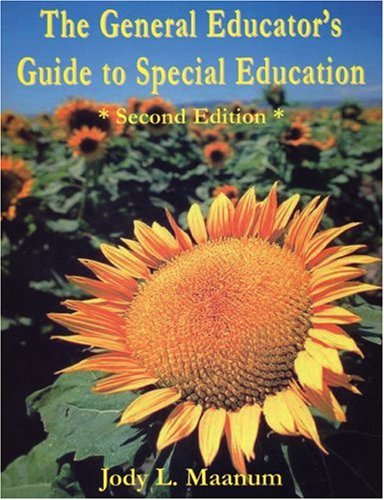 General Educator's Guide to Special Education A Resource Handbook for All Who Teach Students with Special Needs 2nd 2005 9781890455354 Front Cover