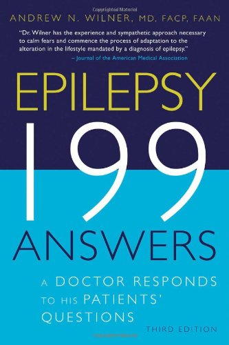 Epilepsy - 199 Answers A Doctor Responds to His Patients' Questions 3rd 2008 9781932603354 Front Cover