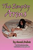 Empty Arms  N/A 9781937129354 Front Cover