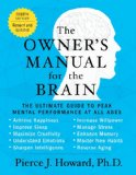 Owner's Manual for the Brain The Ultimate Guide to Peak Mental Performance at All Ages 4th 2014 edition cover