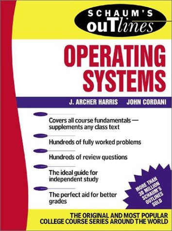 Schaum's Outline of Operating Systems   2002 edition cover