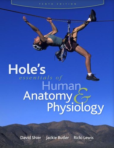 Hole's Essentials of Human Anatomy and Physiology  10th 2009 edition cover