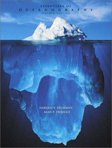 Essentials of Oceanography  7th 2002 9780130652355 Front Cover