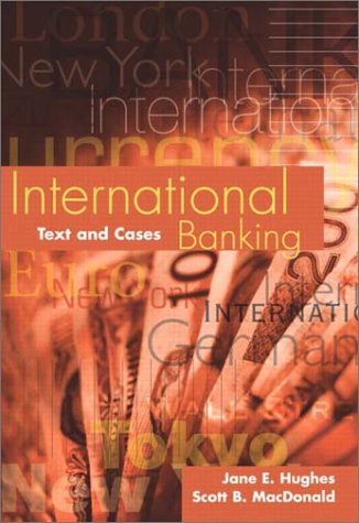 International Banking Text and Cases  2002 edition cover
