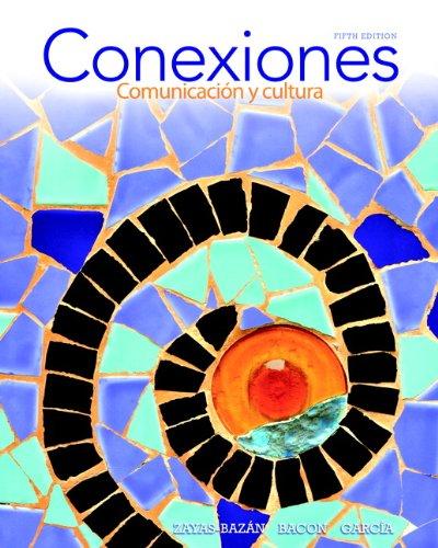 Conexiones Comunicaci�n y Cultura 5th 2014 edition cover