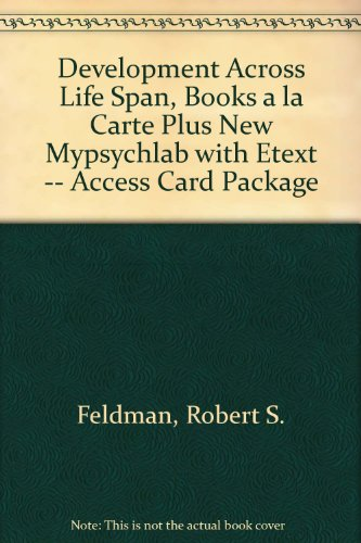 Development Across Life Span, Books a la Carte Plus NEW MyPsychLab with EText -- Access Card Package  7th 2014 edition cover