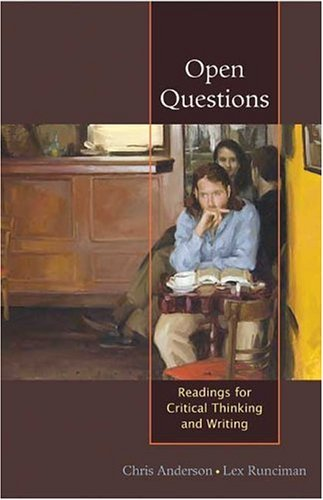 Open Questions Reading for Critical Thinking and Writing  2005 edition cover