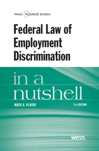 Federal Law of Employment Discrimination  7th 2013 (Revised) edition cover