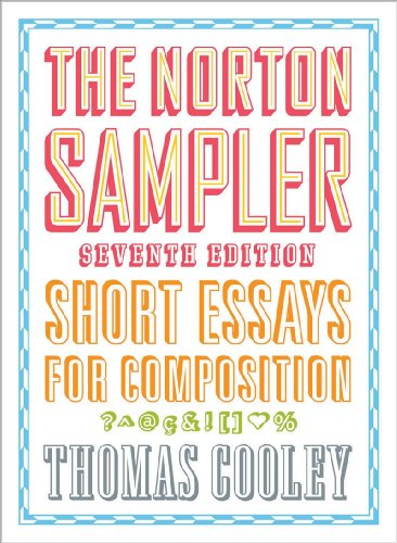 Norton Sampler Short Essays for Composition 7th 2010 edition cover
