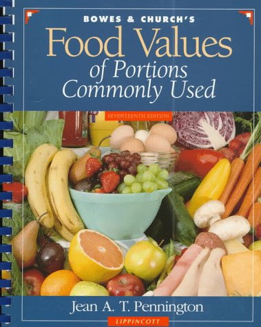 Bowes and Church's Food Values of Portions Commonly Used 7th 1998 (Revised) edition cover