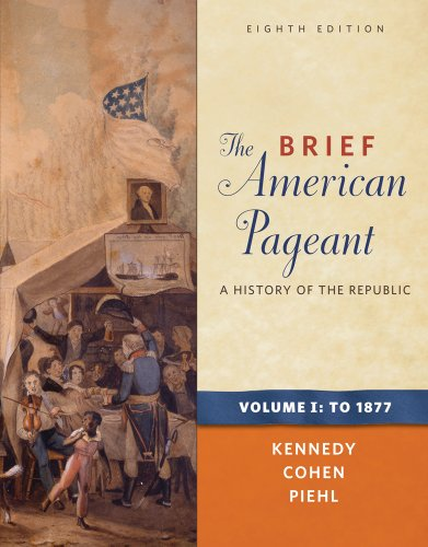 Brief American Pageant A History of the Republic to 1877 8th 2012 edition cover