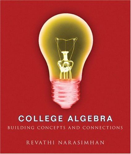 College Algebra Building Concepts and Connections  2009 edition cover