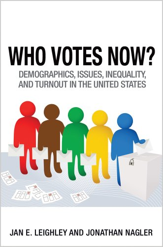 Who Votes Now? Demographics, Issues, Inequality, and Turnout in the United States  2014 edition cover