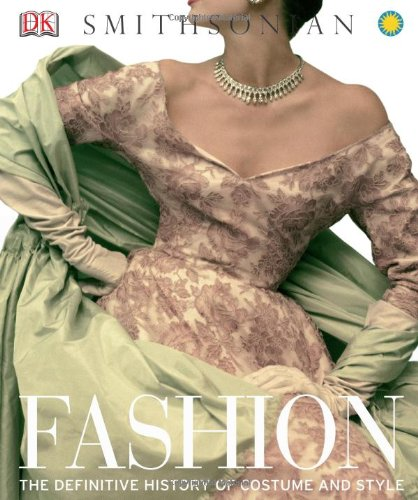 Fashion The Definitive History of Costume and Style  2012 edition cover