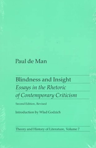 Blindness and Insight Essays in the Rhetoric of Contemporary Criticism 2nd (Revised) edition cover