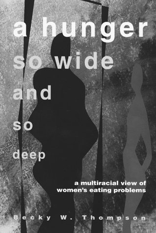 Hunger So Wide and So Deep A Multiracial View of Women's Eating Problems 2nd edition cover